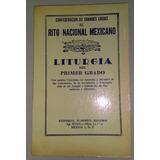 Liturgia Del Primer Grado Rito Nacional Mexicano