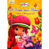 Nova Moranguinho - A Festa Das Flores
