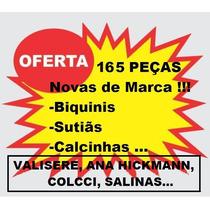 Lote 165pcs Biquini Lingerie Valisere Salinas Colcci Sawary