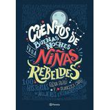 Cuentos De Buenas Noches Para Niñas Rebeldes Original