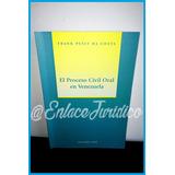 Libro Derecho El Proceso Civil Oral En Venezuela Autor:frank