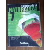 Estudios De La Naturaleza 7 Santillana Fulgencio Proverbio