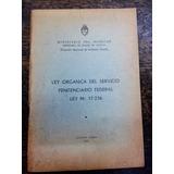 Ley Organica Del Servicio Penitenciario Federal * 1967 *
