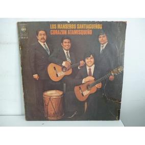 Los Manseros Santiagueños Corazon Atamisqueño Vinilo