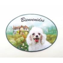 Cartel Bienvenido Perro Caniche Perros Bosque Casa Decoupage