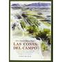 Las Cosas Del Campo (los Cuatro Vientos); José Envío Gratis