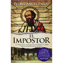Libro El Impostor Pedro Angel Palou Seminuevo Puebla