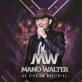 Mano Walter - Ao Vivo Em Maceio - Al