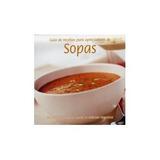 Guia De Receitas Para Apreciadores De Sopas