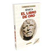 El Libro De Oro - Seneca - Fontana
