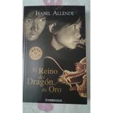 El Reino Del Dragon De Oro Isabel Allende