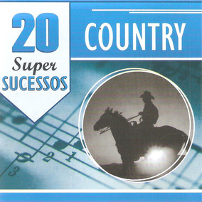 Cd 20 Super Sucessos - Country - Novo***