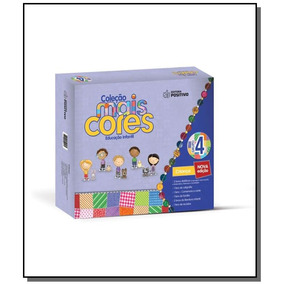 Colecao Mais Cores: Grupo 4 - Educacao Infantil