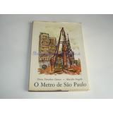 Livro O Metro Sao Paulo D D Danon Ed Univ Spaulo - Usado