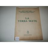 La Yerba Mate · Comité De Propaganda Del Consumo · 1971