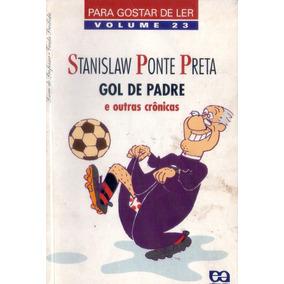 Livro: Gol De Padre E Outras Crônicas. Stanislaw Ponte Preta