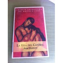 La Hija Del Canibal De Rosa Montero [zar]