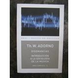 Disonancias Introd. A La Sociología De La Música Th. Adorno