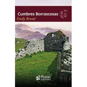 Cumbres Borrascosas / Emily Bronte