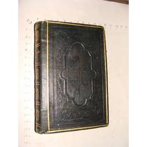 Libro Año 1863,comulgador General, O Recopilacion De Oracion