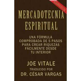 Libro Mercadotecnia Espiritual Segunda Edicion: Una Formula