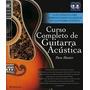 Libro: Curso Completo De Guitarra Acústica + 2 Cd - Parramon