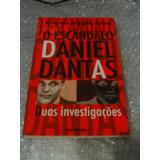 O Escândalo Daniel Dantas: Duas Investigações - Raimundo Rod