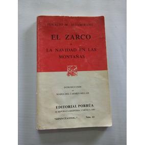 Libro El Zarco , Navidad En Las Montañas. De Ignacio M.
