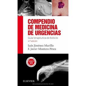 Libro Compendio De Medicina De Urgencias. 4a Edición: Guía