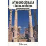 Introduccion A La Logica Juridica Garcia Maynez Eduard