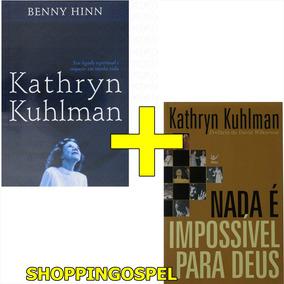 Nada É Impossível Para Deus + Kathryn Kuhlman Seu Legado