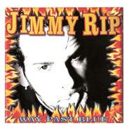 Cd Jimmy Rip  Way Past Blue  (2013)