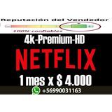 Cuntas Netflix 100% Garantizadas