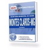 Apostila Concurso Sec De Sáude Montes Claros Mg - Enfermeiro