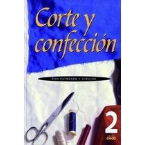 Corte Y Confeccion 2 Ne; Varios Autores Envío Gratis