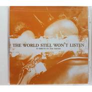 Cd The World Still Won't Listen - Tribute To The Smiths Novo