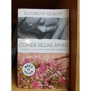 Comer, Rezar, Amar - Elizabeth Gilbert