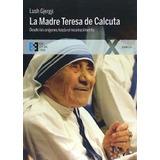 La Madre Teresa De Calcuta Lush Gjergji
