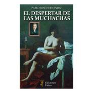 El Despertar De Las Muchachas. 50 Mujeres- Ed. Fabro