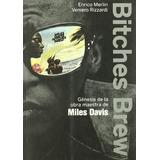 Bitches Brew.(global Rhythm); Enrico Merlin Envío Gratis