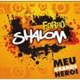 Cd Forró Shalon - Meu Grande Herói - Original E Lacraddo