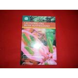 Las Flores Del Bush Australiano - Ed Fultena - Raul Perez