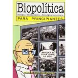 Biopolitica Para Principiantes - Rios / Cossio - Longseller