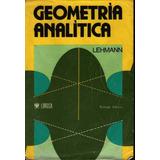Libro: Geometría Analítica - Charles H. Lehmann - Pdf