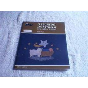 Livro O Segredo Da Estrela Uma História De Natal Coby Hol