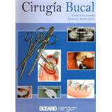 Libro Digital Odontología Tratado Cirugía Bucal Dr Cosme Gay