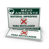 Placas De Sinalização Meio Ambiente Material Impróprio Recic