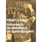 Tratamento De Disturbios Da Aprendizagem Robert E Valett