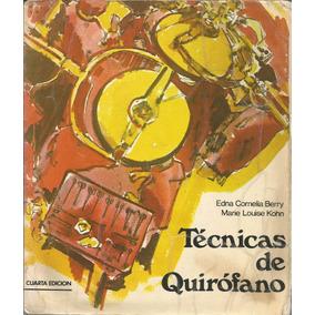 Técnicas De Quirofano. Edna Berry.