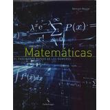Matematicas - El Fascinante Mundo De Los Numeros - B. Maurer